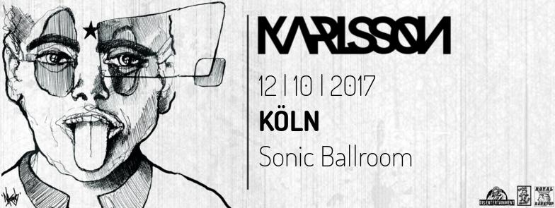 KARLSSON_Sonic Ballroom_Köln