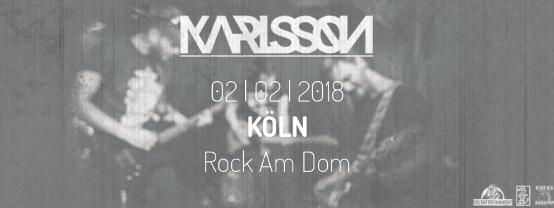 Rock Am Dom - Köln - KARLSSON